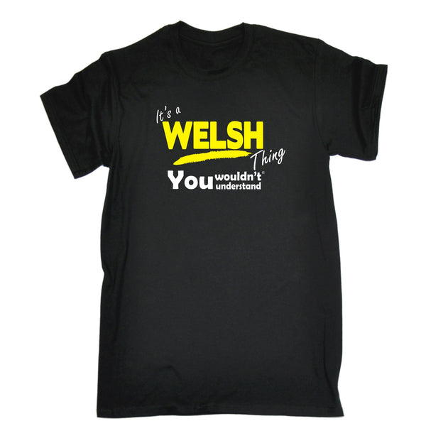 It's A Welsh Thing You Wouldn't Understand Premium KIDS T SHIRT Ages 3-13