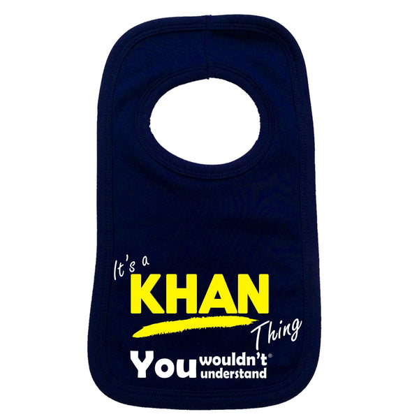 It's A Khan Thing You Wouldn't Understand Baby Bib