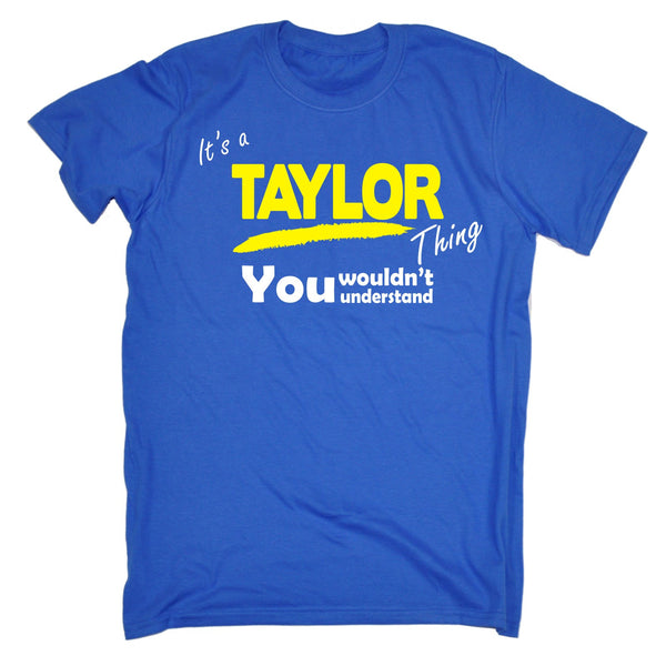 It's A Taylor Thing You Wouldn't Understand Premium KIDS T SHIRT Ages 3-13