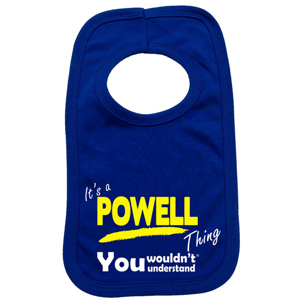 It's A Powell Thing You Wouldn't Understand Baby Bib