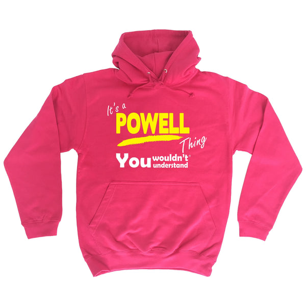 It's A Powell Thing You Wouldn't Understand - HOODIE