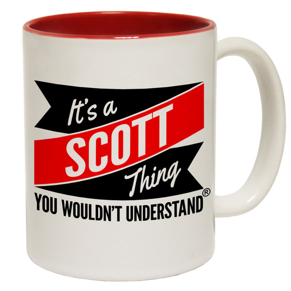 New It's A Scott Thing You Wouldn't Understand Ceramic Slogan Cup