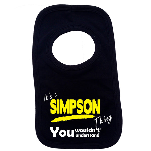 It's A Simpson Thing You Wouldn't Understand Baby Bib