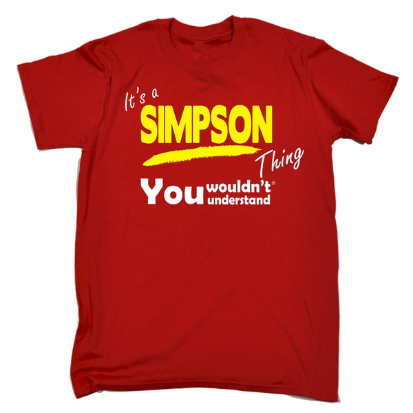 It's A Simpson Thing You Wouldn't Understand T-SHIRT