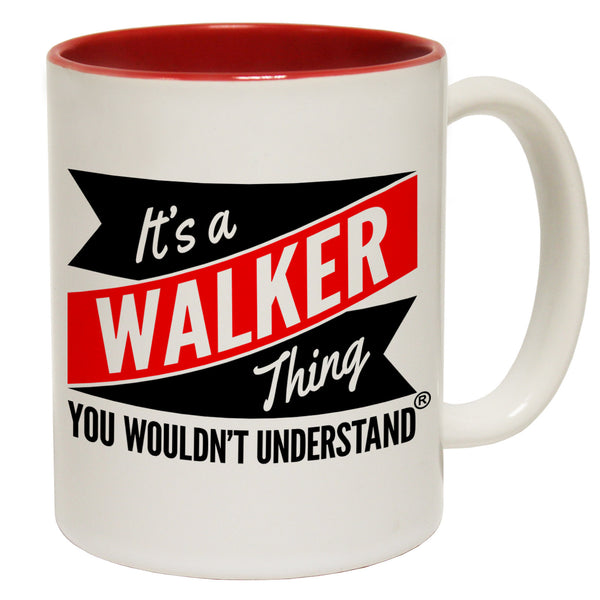 New It's A Walker Thing You Wouldn't Understand Ceramic Slogan Cup