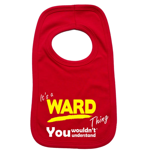 It's A Ward Thing You Wouldn't Understand Baby Bib