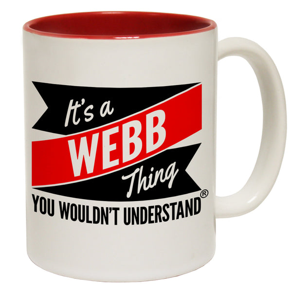 New It's A Webb Thing You Wouldn't Understand Ceramic Slogan Cup