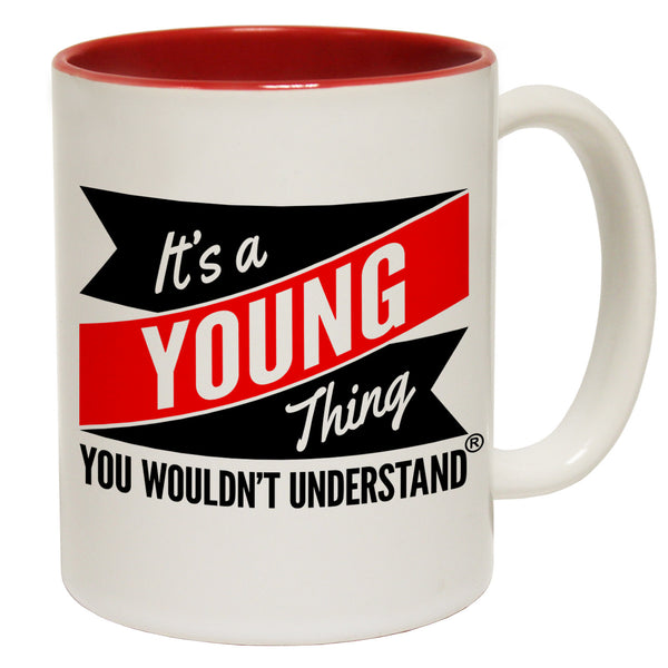 New It's A Young Thing You Wouldn't Understand Ceramic Slogan Cup