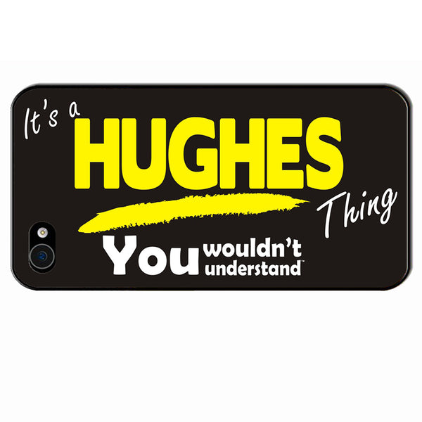 Its A Hughes Surname Thing iPhone Cover - All Models