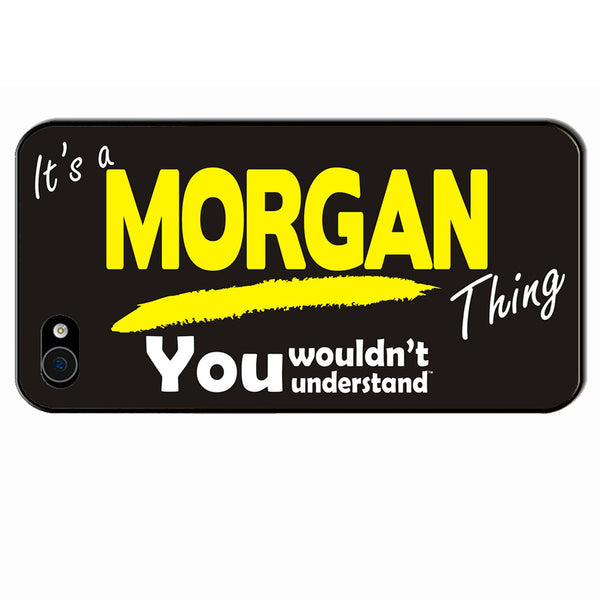 Its A Morgan Surname Thing iPhone Cover - All Models