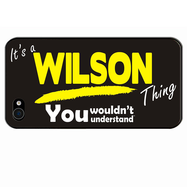 Its A Wilson Surname Thing iPhone Cover - All Models