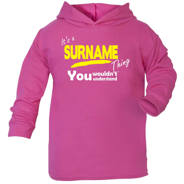 Custom Surname Thing You Wouldn't Understand TODDLERS COTTON HOODIE