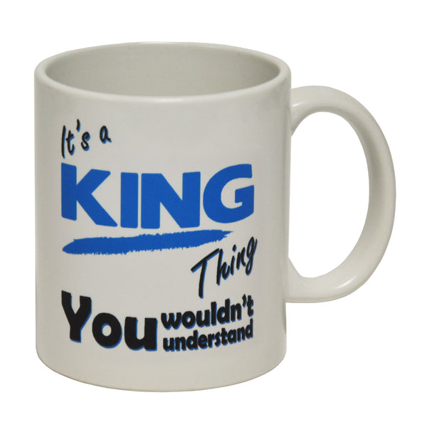 It's A King Thing - Surname - Ceramic Cup Mug