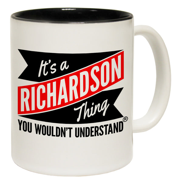 New It's A Richardson Thing You Wouldn't Understand Ceramic Slogan Cup