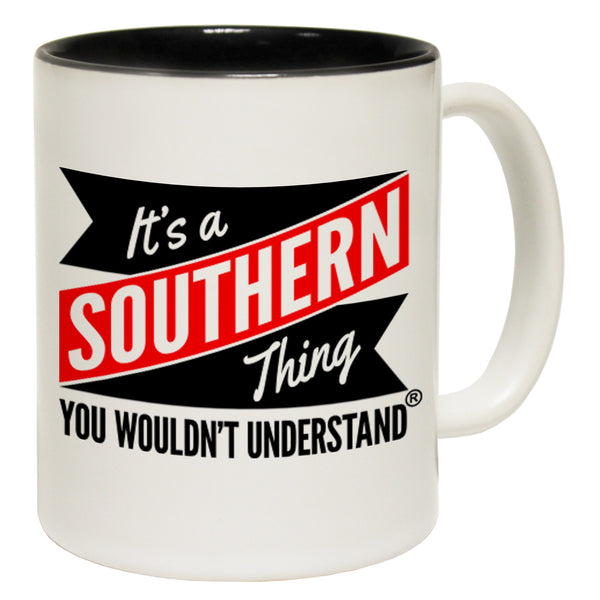 New It's A Southern Thing You Wouldn't Understand Ceramic Slogan Cup