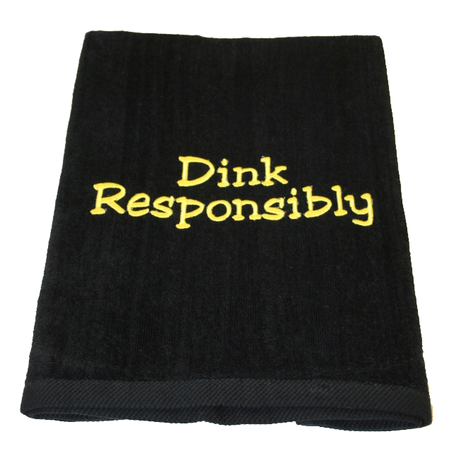 Pickleball Towel - Dink Responsibly