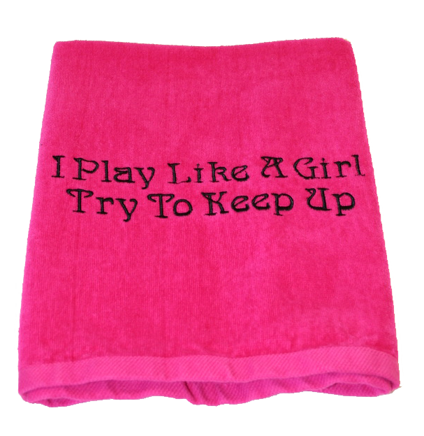 Pickleball Towel - I Play Like a Girl