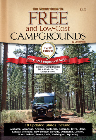 The Wright Guide to Free and Low-Cost Campgrounds 15.5 Edition