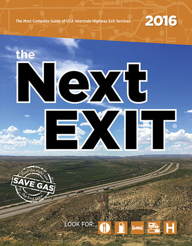 The Next Exit 2016 The most complete U.S. Interstate Highway exit directory ever printed: Mark Watson