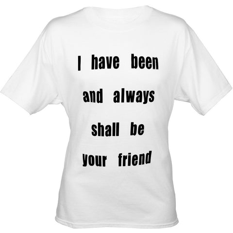 "Spock's ""I have been and always shall be your friend"" Ladies Tee - Leonard Nimoy's Shop LLAP"