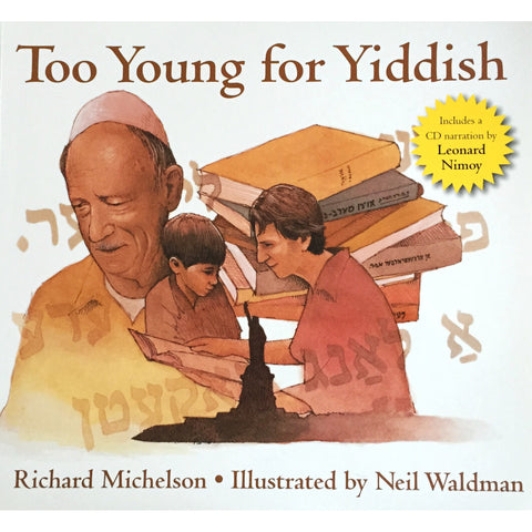 """Too Young For Yiddish"" Book with CD Narration by Leonard Nimoy - Leonard Nimoy's Shop LLAP"