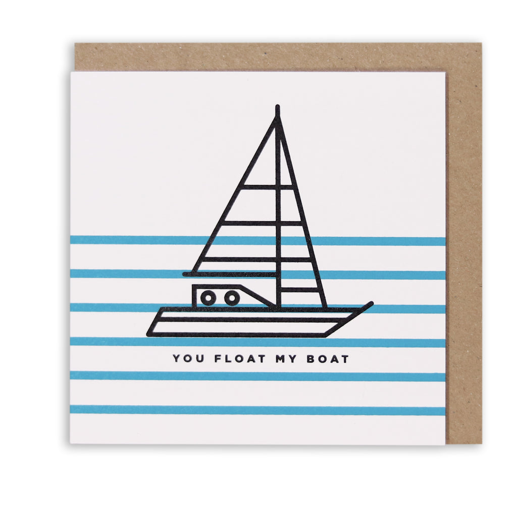 YOU FLOAT MY BOAT NAUTICAL GREETING CARD