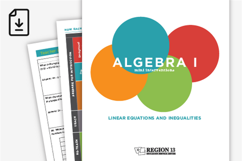 Algebra I Mini Interventions Site License: Linear Equations and Inequalities (Downloadable PDF)