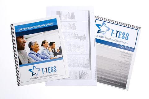 T-TESS Appraiser Training Guide, T-TESS Rubric, and T-TESS Rubric Flipchart