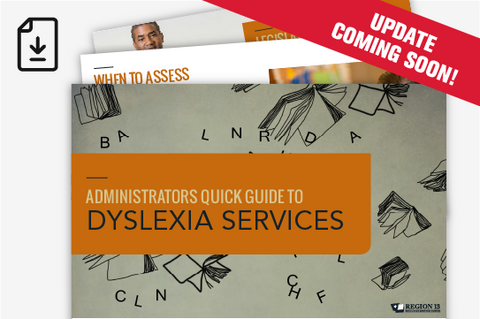 Administrator's Quick Guide to Dyslexia Services (Downloadable PDF)
