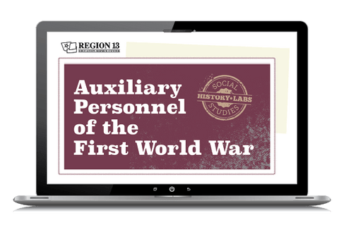 History Lab: Auxiliary Personnel of the First World War (Online Course)