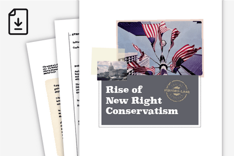 History Lab: Rise of New Right Conservatism (Downloadable PDF)