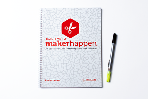 Teach Me to MakerHappen: An Educator's Guide to Makerspace in the Classroom (spiral-bound)