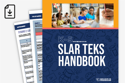 SLAR TEKS Handbook: K-5 (Downloadable PDF)