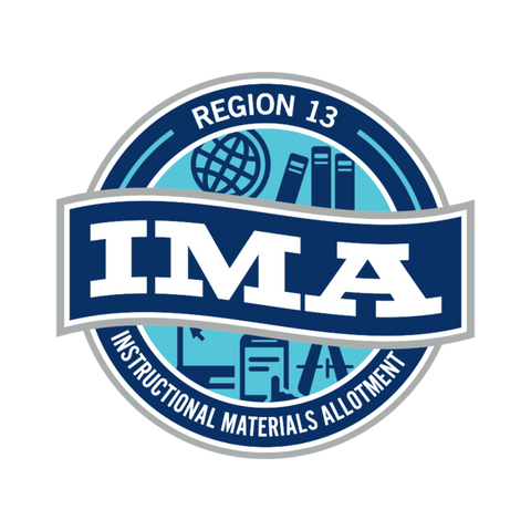 Region 13 Proclamation 2019 Instructional Materials Adoption (IMA) Showcase
