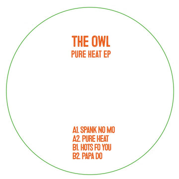 The Owl - Pure Heat EP (PRE-ORDER)