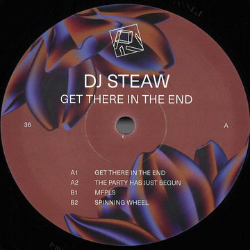 Dj Steaw - Get There In The End (SHIPPING NEXT WEEK)