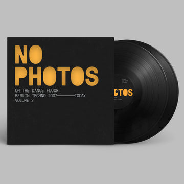 Various Artists: No Photos On The Dancefloor! - Berlin Techno 2007-Today : Volume Two (PRE-ORDER)