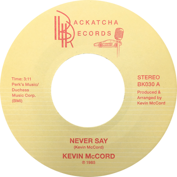 Kevin McCord - Never Say / When The Night Comes 7