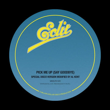 Al Kent - Pick Me Up (Say Goodbye) (12