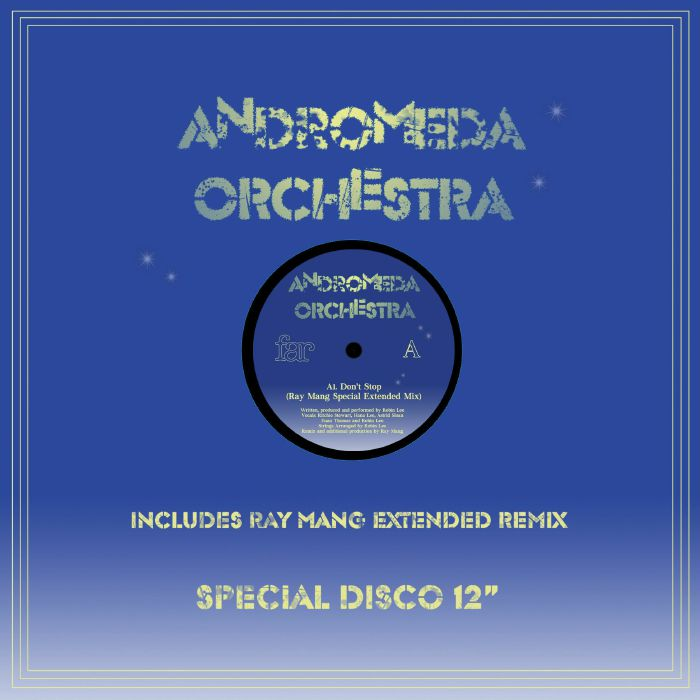 Andromeda Orchestra - Don't Stop (Ray Mang Mix)