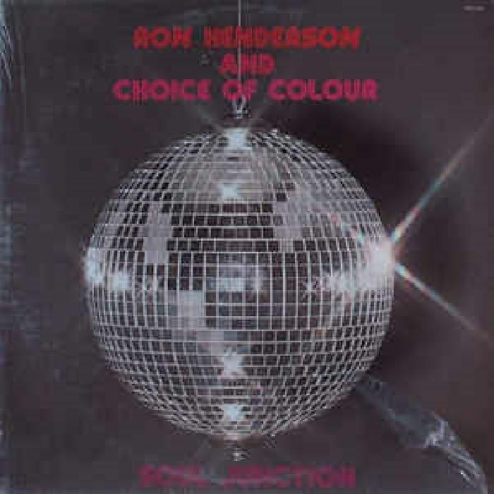 Ron Henderson and Choice Of Colour - Soul Junction