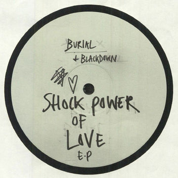 Blackdown / Burial – Shock Power Of Love EP (SHIPPING NEXT WEEK)