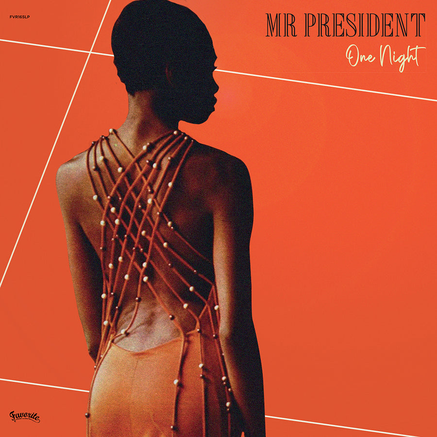 Mr. President - One Night