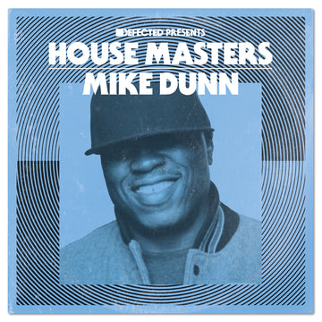 Mike Dunn - Defected presents House Masters