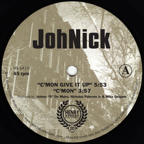 JohNick - C'mon Give It Up (PRE-ORDER)
