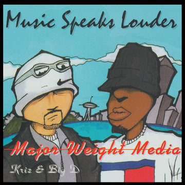 Major Weight Media - Music Speaks Louder (SHIPPING THIS WEEK)
