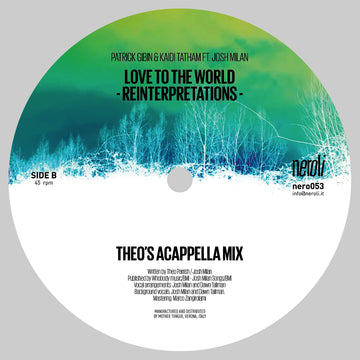 Patrick Gibin & Kaidi Tatham (ft. Josh Milan) - Love To The World (Theo Parrish Reinterpretations)