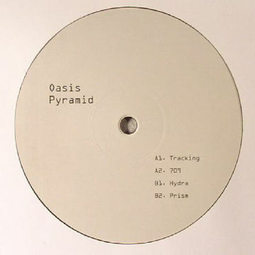 Oasis Pyramid - Tracking EP