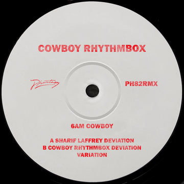 Cowboy Rhythmbox - 6AM Cowboy (Inc. Sharif Laffrey Remix)