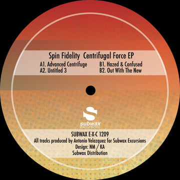 Spin Fidelity - Centrifugal Force EP (PRE-ORDER)